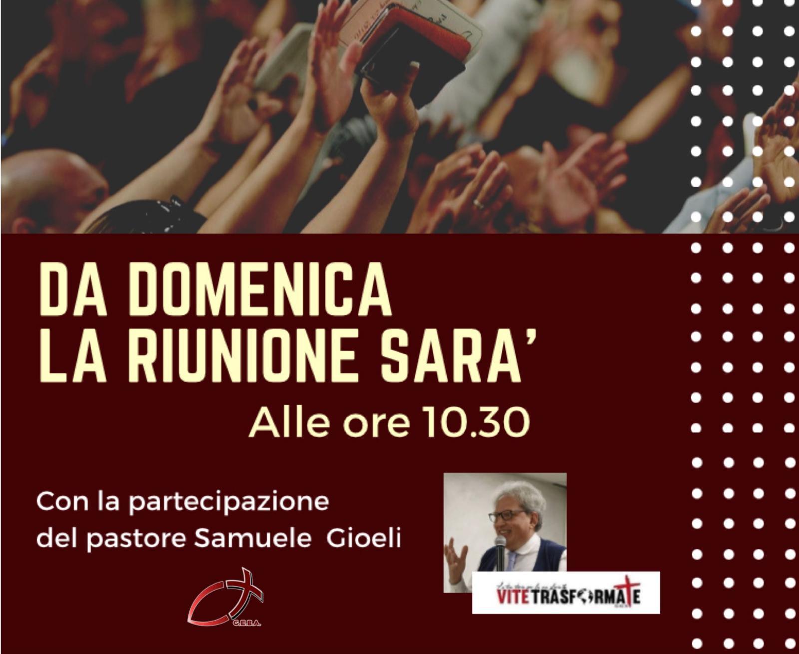 DOMENICA 10.30 Hs. Past. Samuele Gioeli